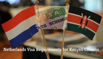 Visa Requirements for Kenyan Citizens Visiting Netherlands