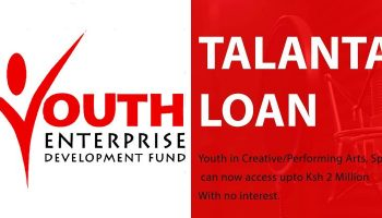 How To Apply For Talanta Loan From Youth Enterprise Fund