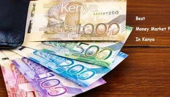 List Of Best Money Market Funds In Kenya