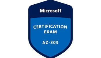 Skills Measured in Microsoft AZ-303 Certification Exam. What You Need to Be Ready for?